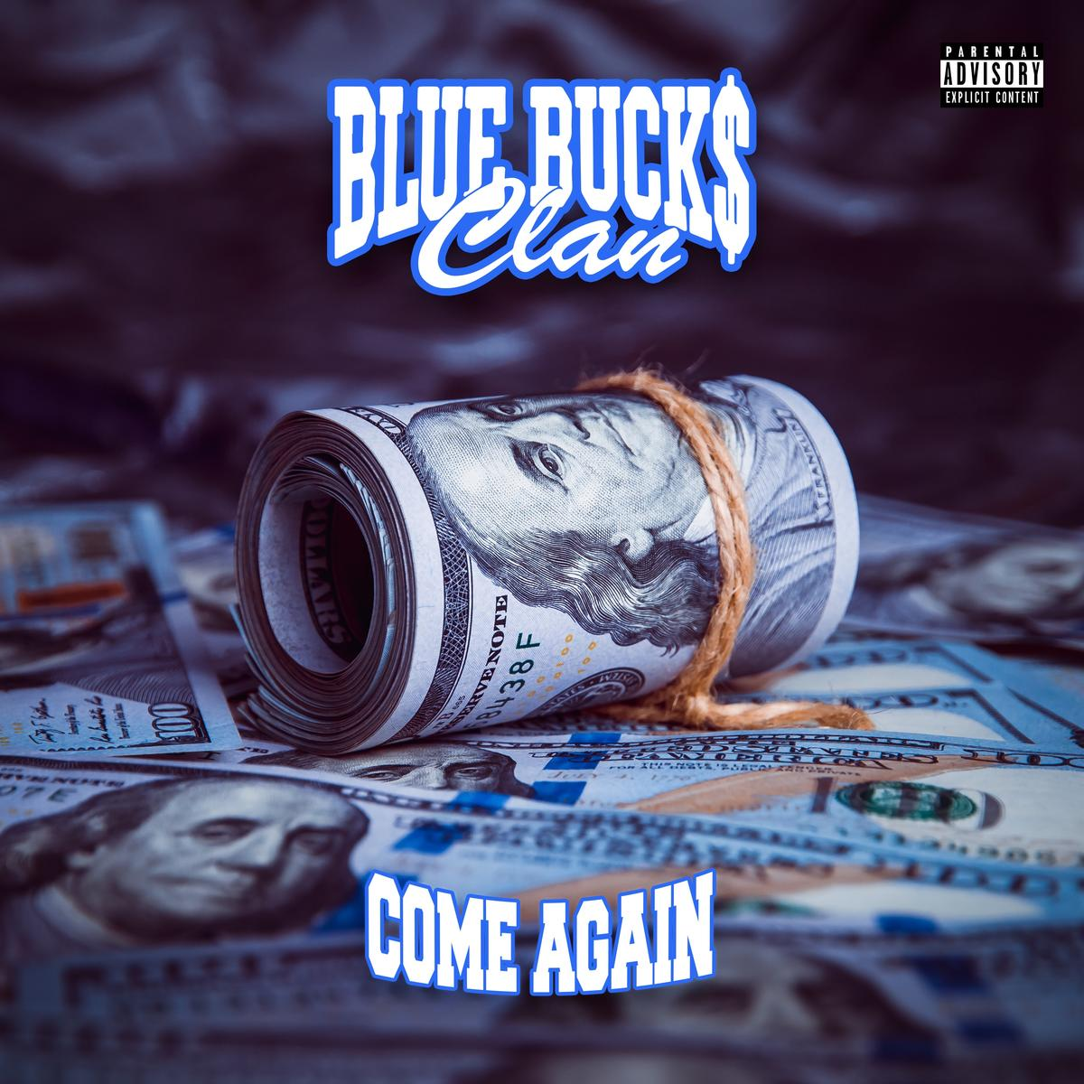 BlueBucksClan - Come Again mp3