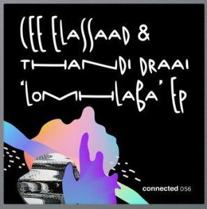 Cee ElAssaad & Thandi Draai – LoMhlaba (Original Mix)