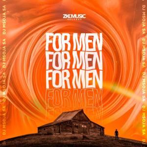 DJ Msoja SA – For Men