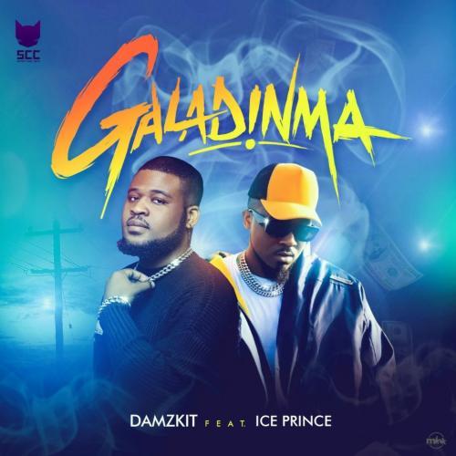 Damzkit - Galadinma Ft. Ice Prince