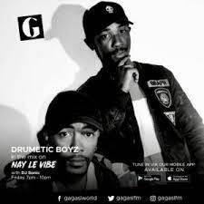 Drumetic Boyz – Nay Le Vibe With Dj Sonic On Gagasi FM (20 Aug 2021)