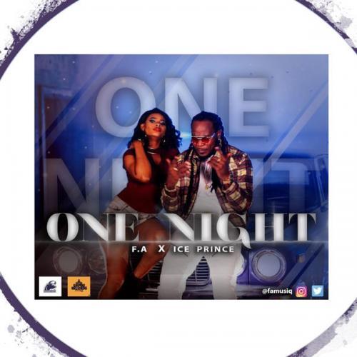 F.A Musiq ft. Ice Prince - One Night Mp3 Audio