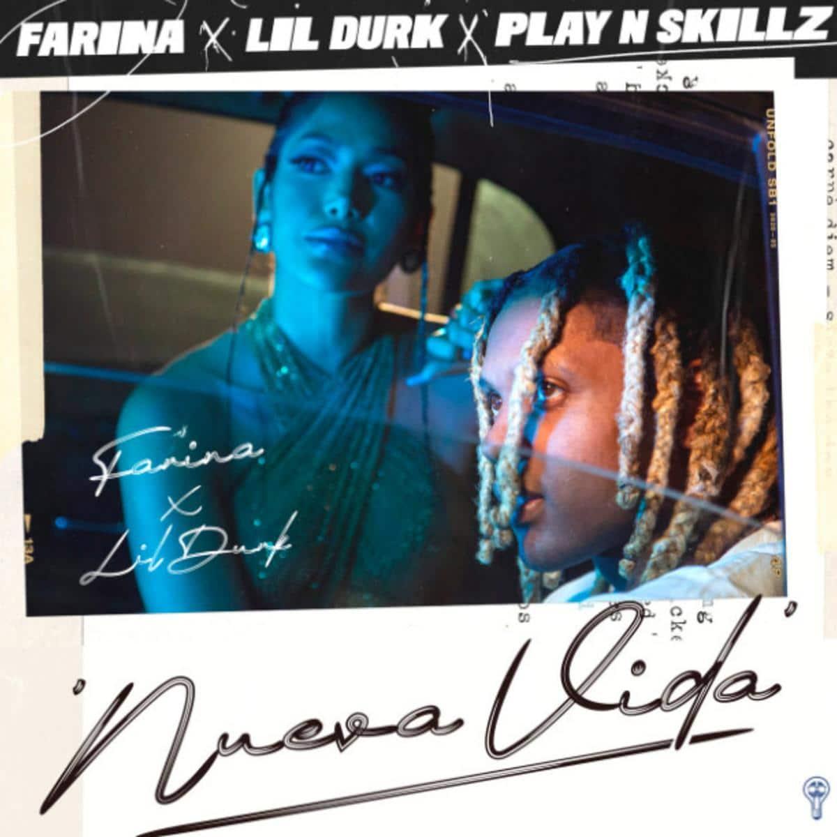 Farina Ft. Lil Durk & Play-N-Skillz - Nueva Vida Mp3