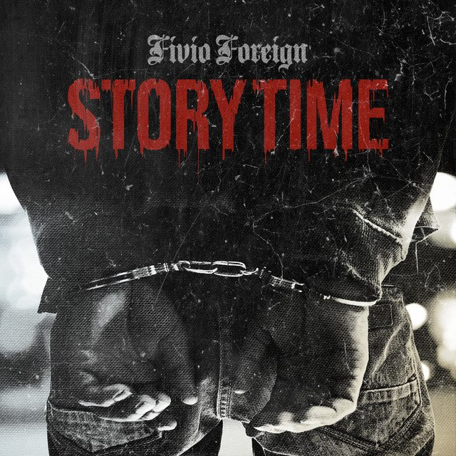 Fivio Foreign - Story Time Mp3