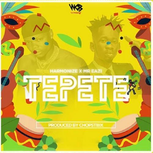 Harmonize ft. Mr Eazi - Tepete Mp3 Audio