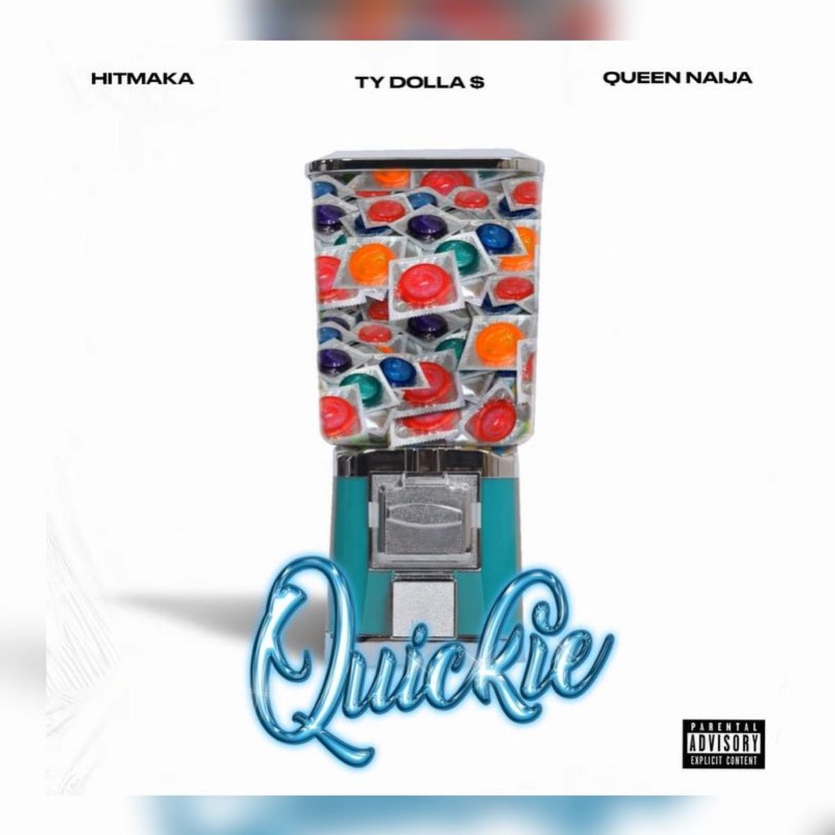 Hitmaka & Queen Naija Ft. Ty Dolla $ign - Quickie