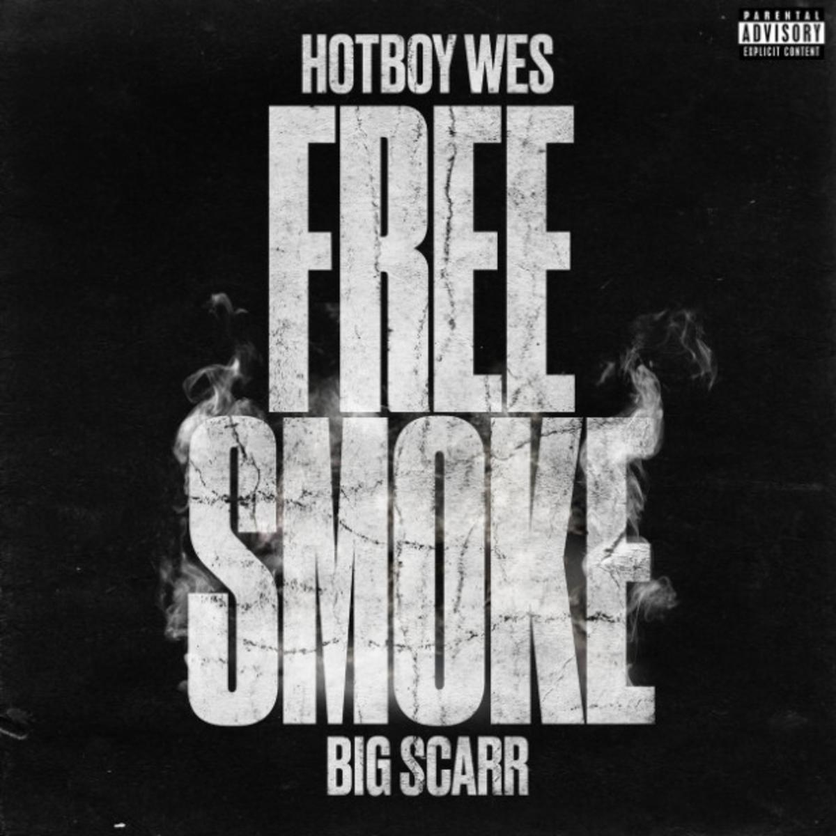 Hotboy Wes Ft. Big Scarr - Free Smoke Mp3
