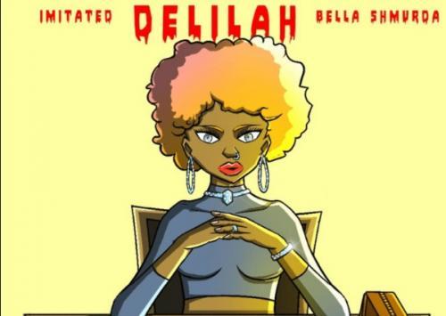 Imitated - Delilah Ft. Bella Shmurda
