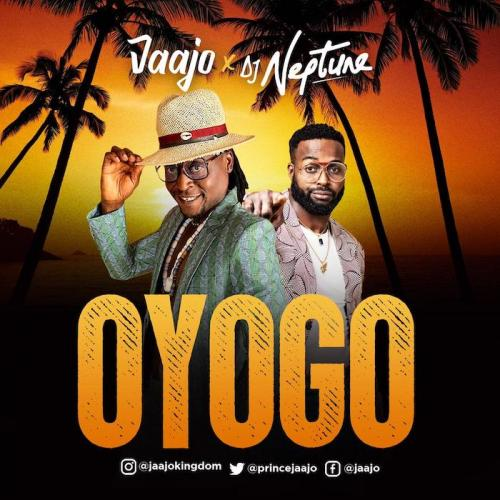 Jaajo Ft. DJ Neptune - Oyogo
