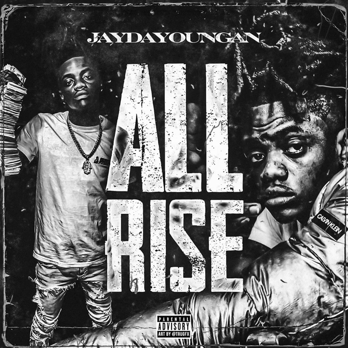 JayDaYoungan - All Rise mp3