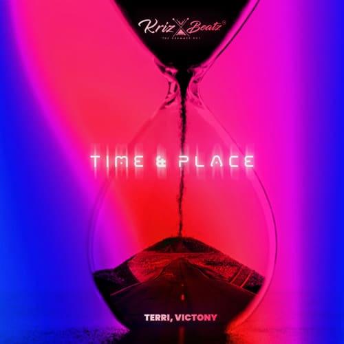 Krizbeatz - Time & Place Ft. Terri & Victony