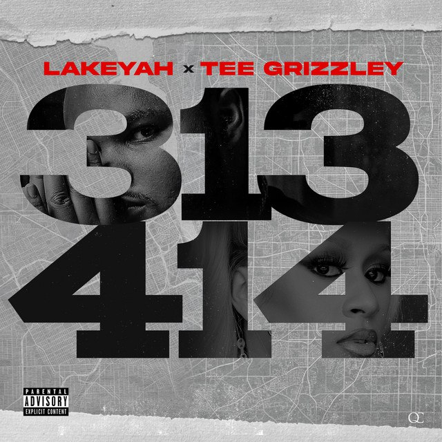 Lakeyah & Tee Grizzley - 313 x 414 ft DJ Drama Mp3