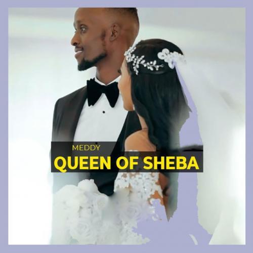 Meddy - Queen Of Sheba