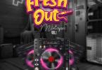 [Mixtape] DJ Big N - Fresh Out Mix Vol. 1