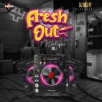 [Mixtape] DJ Big N – Fresh Out Mix Vol. 1