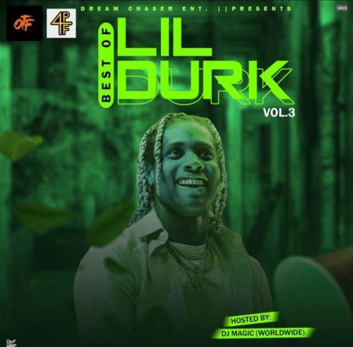 [Mixtape] DJ Magic - Best Of Lil Durk Vol.3