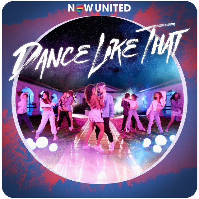 Now United - Dance Like That Mp3