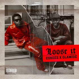 Olamide & Eskeez - Loose It (Freestyle)