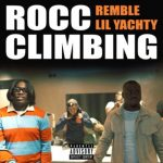 Remble – Rocc Climbing Ft. Lil Yachty