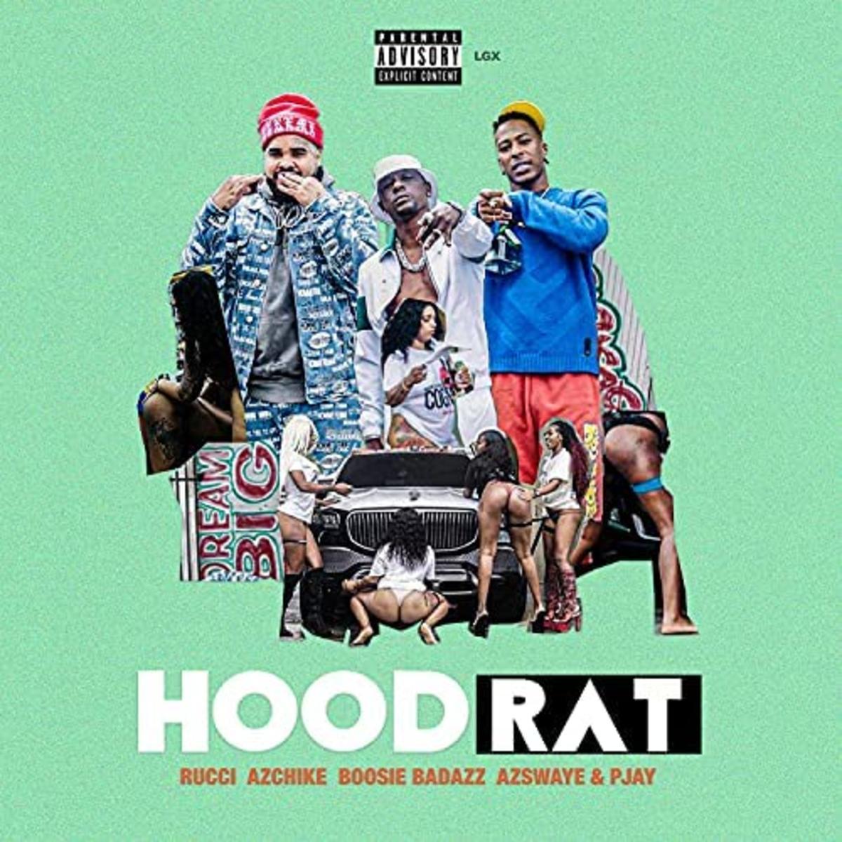 Rucci, Az Chike & Boosie Badazz Feat. AzSwaye & Pjay - Hoodrat Mp3