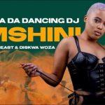 Slenda Da Dancing Dj Ft T Man, Beast & Diskwa Woza – Umshini
