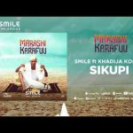 Smile TheGenius ft Khadija Kopa – Sikupi