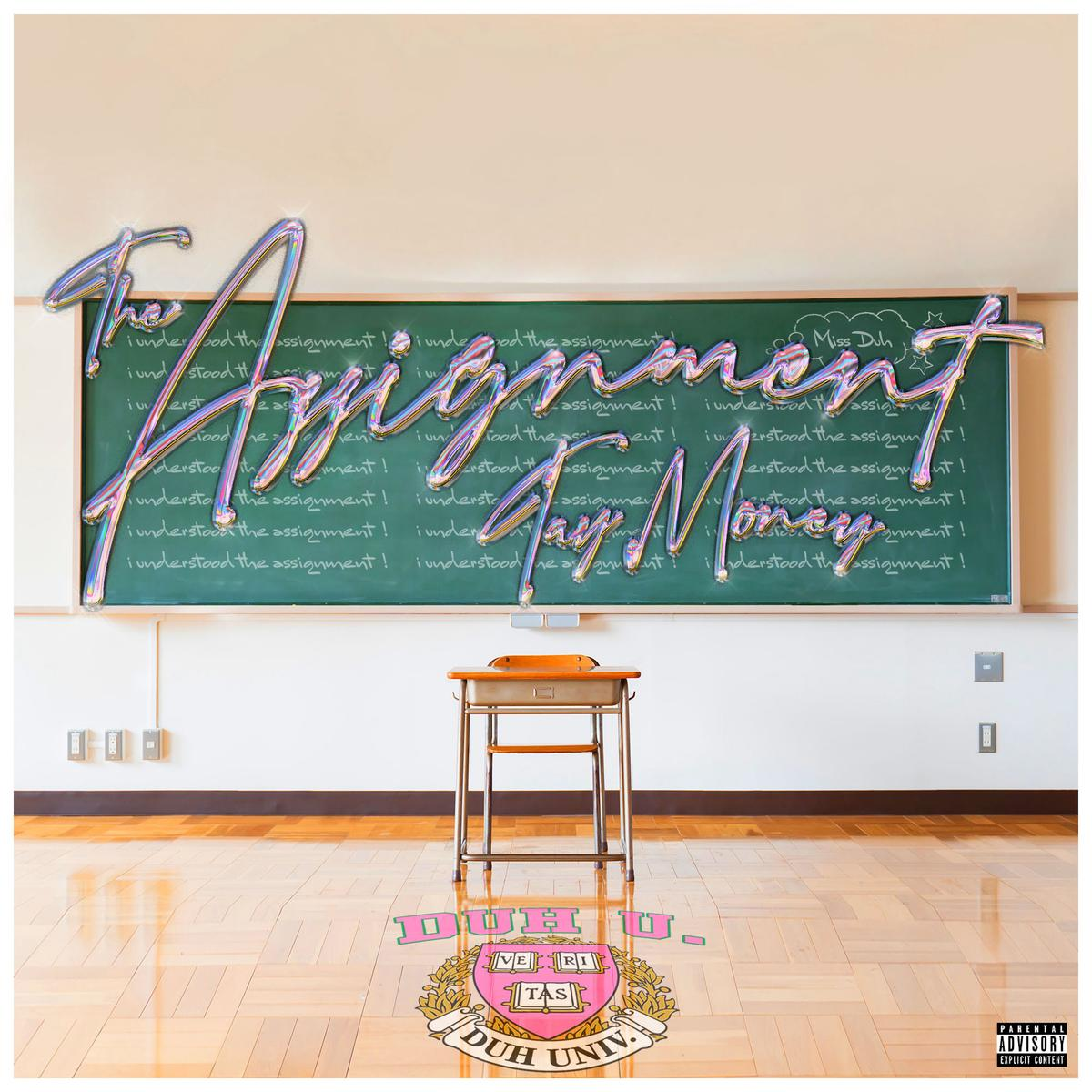 Tay Money - The Assignment
