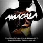 Tee Jay, ThackzinDj & Thabiso Lavish – Amacala ft. Dlala Thukzin, Mpura, Nkosazana Daughter, Rascoe Kaos, Moscow