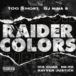 Too Short Ft. Ice Cube, Ne-Yo, Rayven Justice & DJ Nina 9 – Raider Colors