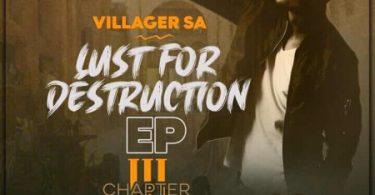 Villager SA – Lust For Destruction Chapter 3 – EP