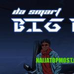 Dasmart – Big Bag (Prod. by Rexxie)