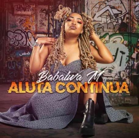 ALBUM: Babalwa M – Aluta Continua