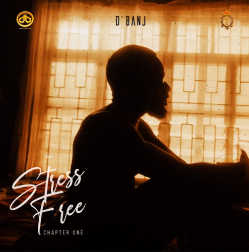 ALBUM: DBanj - Stress Free, Chapter 1