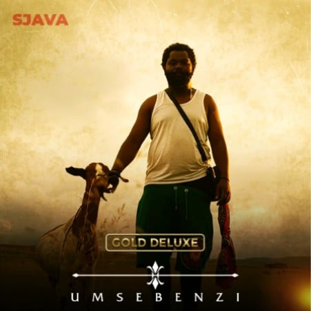 ALBUM: Sjava – Umsebenzi (Gold Deluxe)