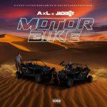 AxL – Motorbike Ft. JackBoy