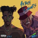 Dax – 40 Days 40 Nights Ft. Nasty C