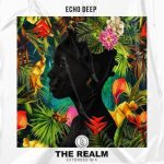 Echo Deep – The Realm (Extended Mix)