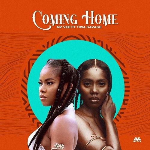 MzVee - Coming Home Ft. Tiwa Savage