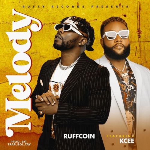 Ruffcoin - Melody Ft. Kcee