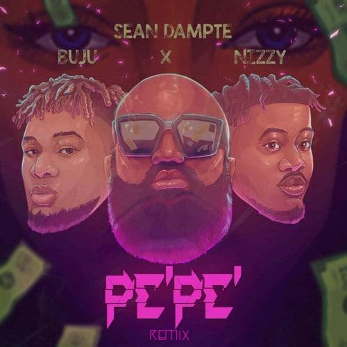 Sean Dampte - PePe (Remix) ft. Buju, Nizzy