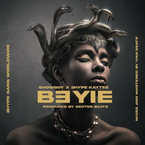 Showboy - B3yie Ft. 2hype Kaytee
