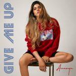 Ananya Birla – Give Me Up
