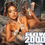 Bad Gyal – Flow 2000