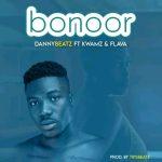 Danny Beatz – Bonoor Ft. Kwamz, Flava