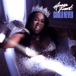 Jucee Froot – Could Never
