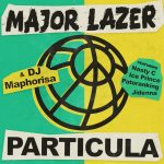 Major Lazer – Particula Ft. Nasty C, Ice Prince, Patoranking, Jidenna